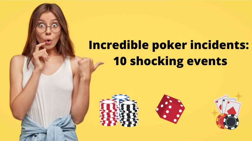 Incredible poker incidents_ 10 shocking events