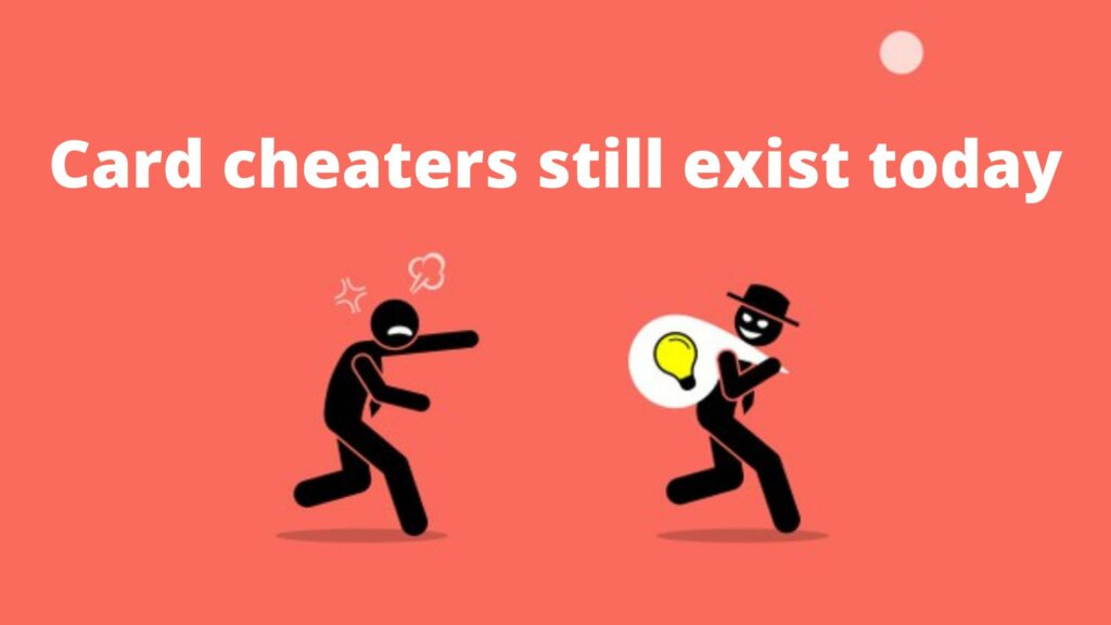 Card cheaters still exist today